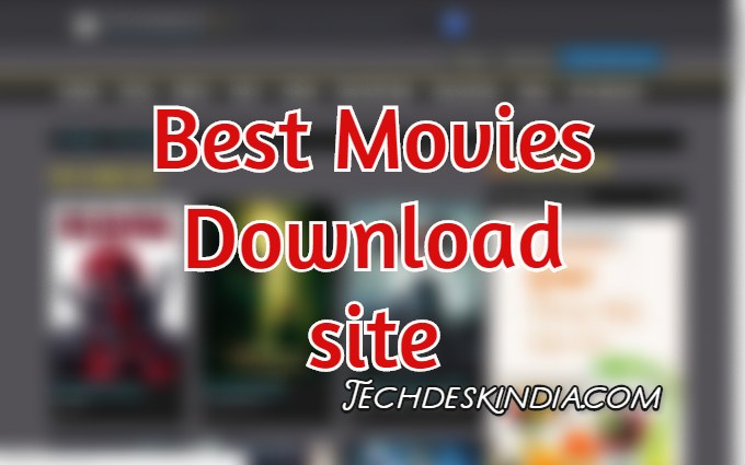 Best Movies Downloading websites