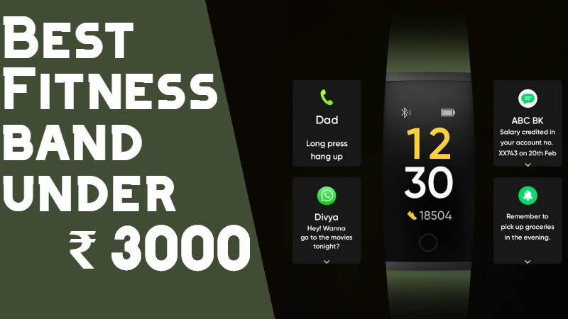 Best Fitness Band Under 3000 In India