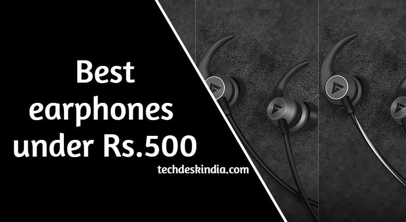 Best earphones under 500 In India 2021